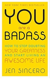 Your are a Badass by Hen SIncero